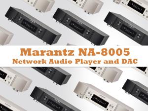 Marantz NA8005 - streaming svih digitalnih formata