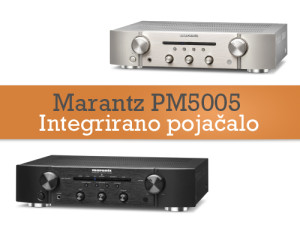 Marantz PM5005 & CD5005 - u dolasku!