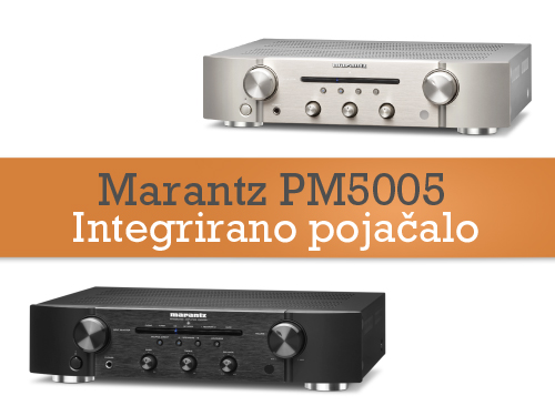 Marantz PM5005 & CD5005 - u dolasku!